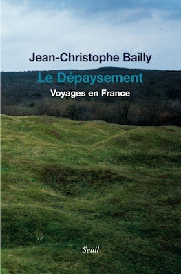 le-depaysement-voyages-en-france-de-jean-christophe-bailly.jpg